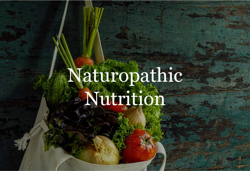 Naturopathic Nutrition